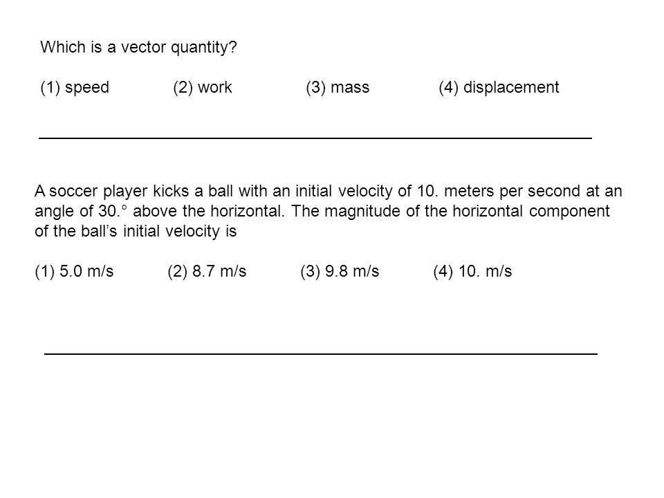 Which is a vector quantity.