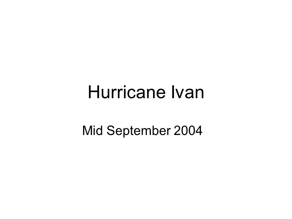 Hurricane Ivan Mid September 2004