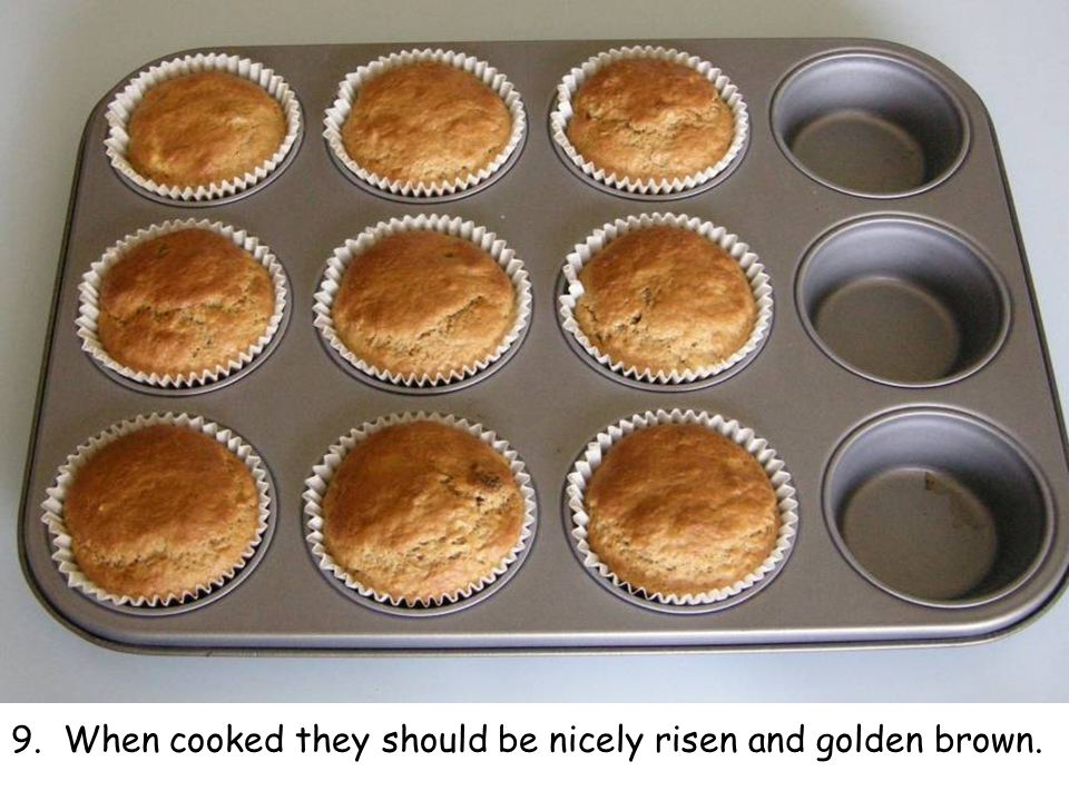 9. When cooked they should be nicely risen and golden brown.