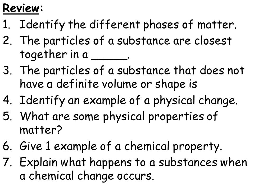 Chemical or Physical Change.