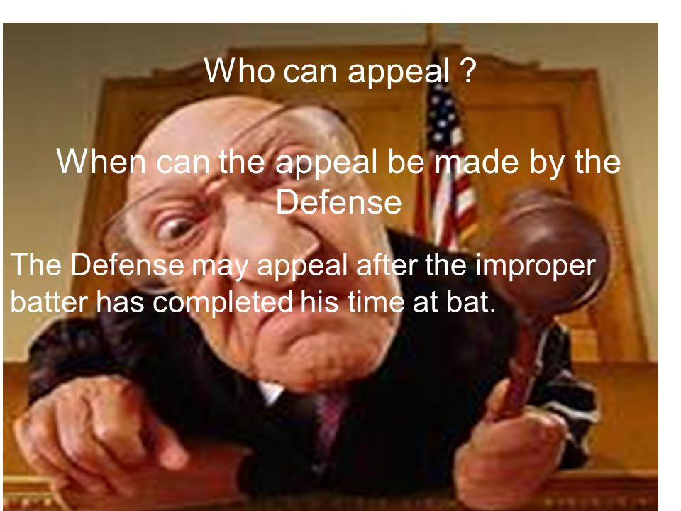 What is the time frame .Appeal must be made prior to……….