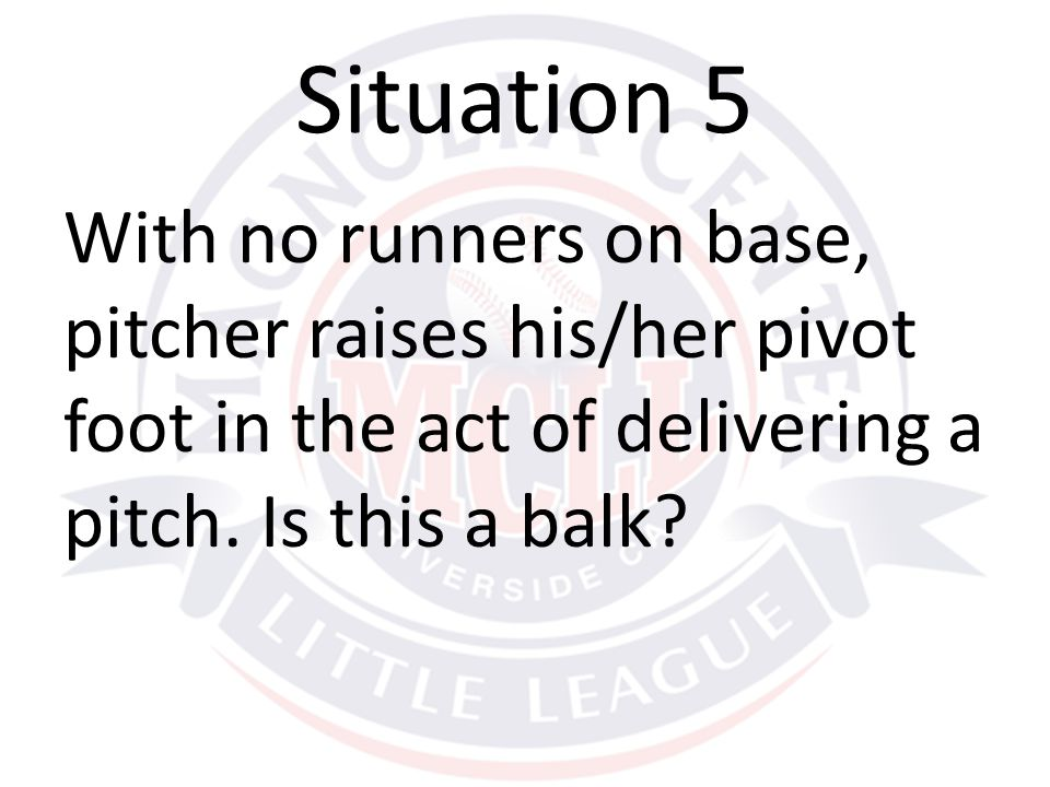 With no runners on base, pitcher raises his/her pivot foot in the act of delivering a pitch.