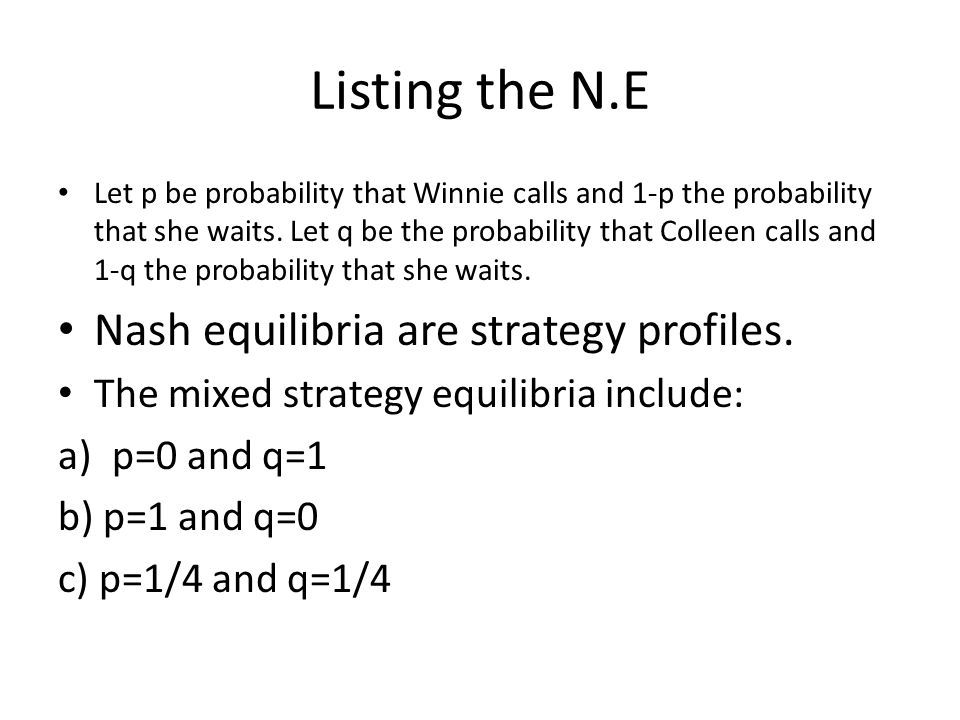 A Nash equilibrium is any strategy pair in which the defense defends against the outside run with probability.5 and the offense runs up the middle with probability.75.