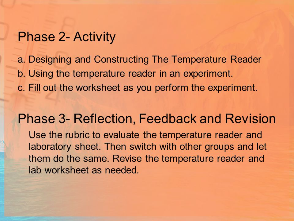 Phase 2- Activity a.Designing and Constructing The Temperature Reader b.