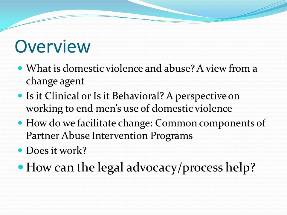 Overview What is domestic violence and abuse.