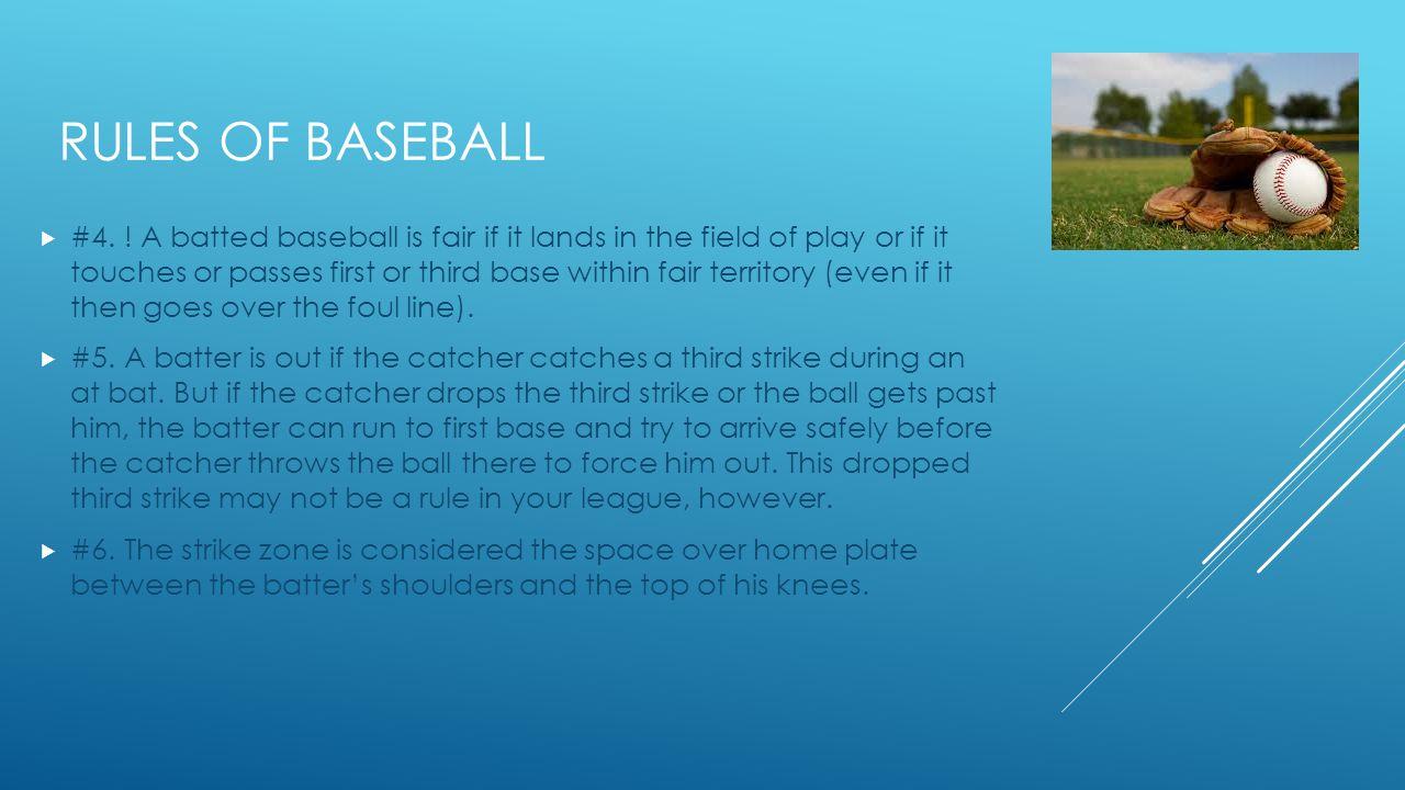 RULES OF BASEBALL  #4.