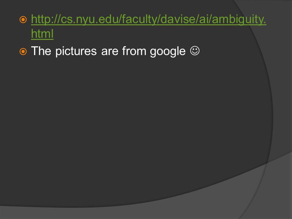  http://cs.nyu.edu/faculty/davise/ai/ambiguity.