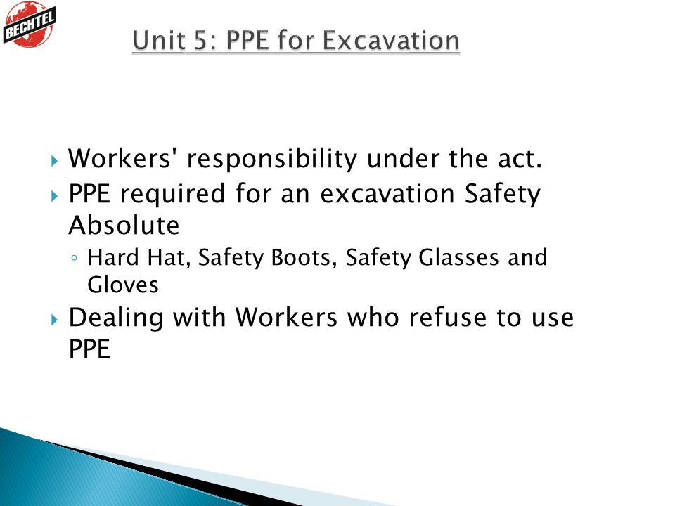  Workers responsibility under the act.
