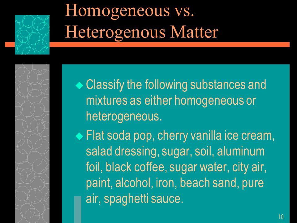 Homogeneous vs.