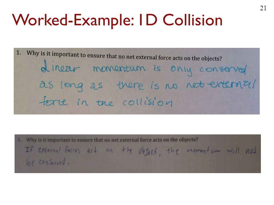 Worked-Example: 1D Collision 21