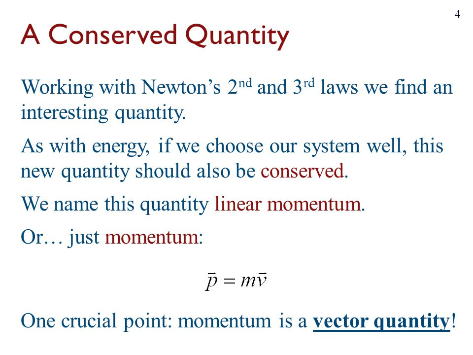 A Conserved Quantity Working with Newton's 2 nd and 3 rd laws we find an interesting quantity.