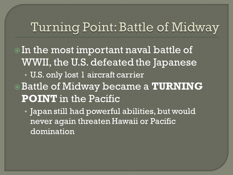  In the most important naval battle of WWII, the U.S.