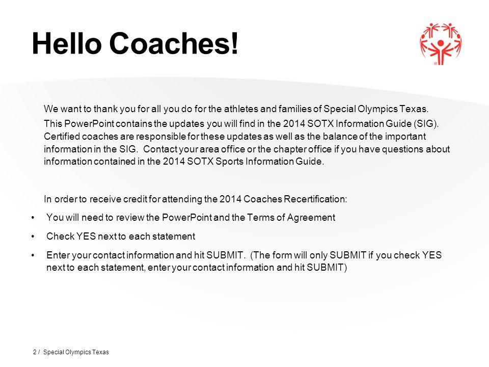 Hello Coaches.