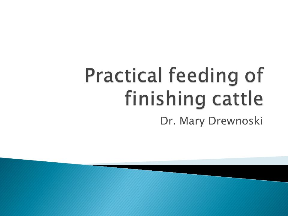  When cattle reach the feedlot need to achieve the most rapid gain possible  High capital investment – time is money so must maximize gain ◦ ADG 3 to 4 lb/d ◦ F:G 6 to 7  High grain finishing diets typically result in the best performance and lowest cost of gain.