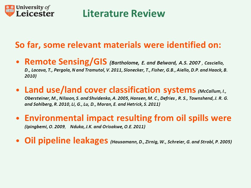 Literature Review So far, some relevant materials were identified on: Remote Sensing/GIS (Bartholome, E.