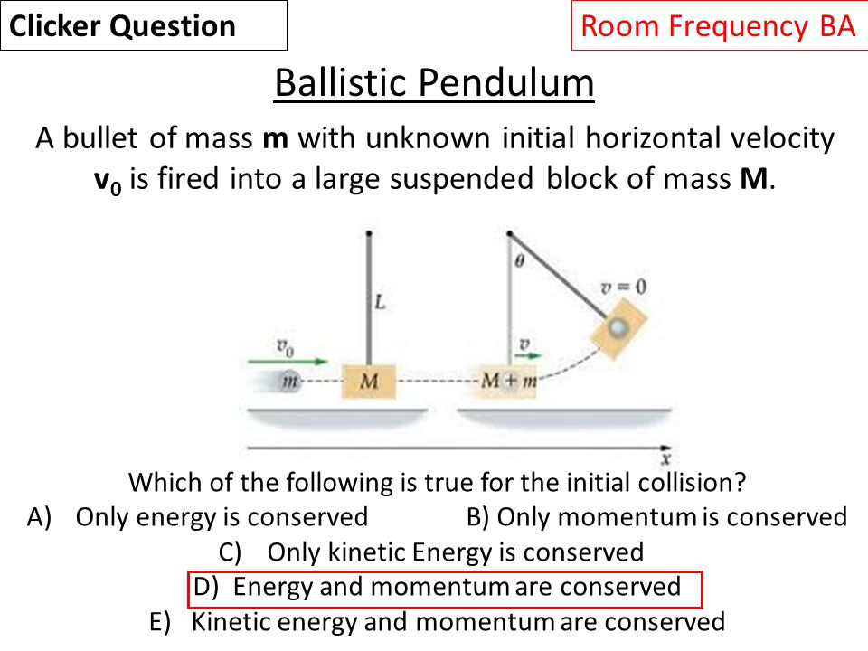 A bullet of mass m with unknown initial horizontal velocity v 0 is fired into a large suspended block of mass M.