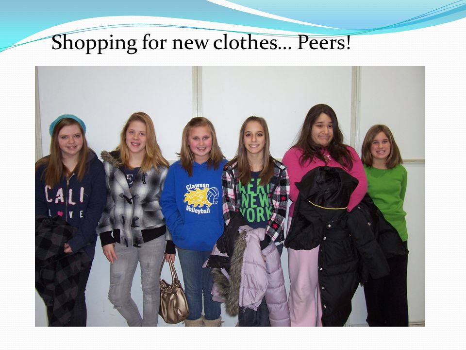 Shopping for new clothes… Peers!