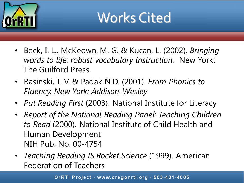 Works Cited Beck, I. L., McKeown, M. G. & Kucan, L.