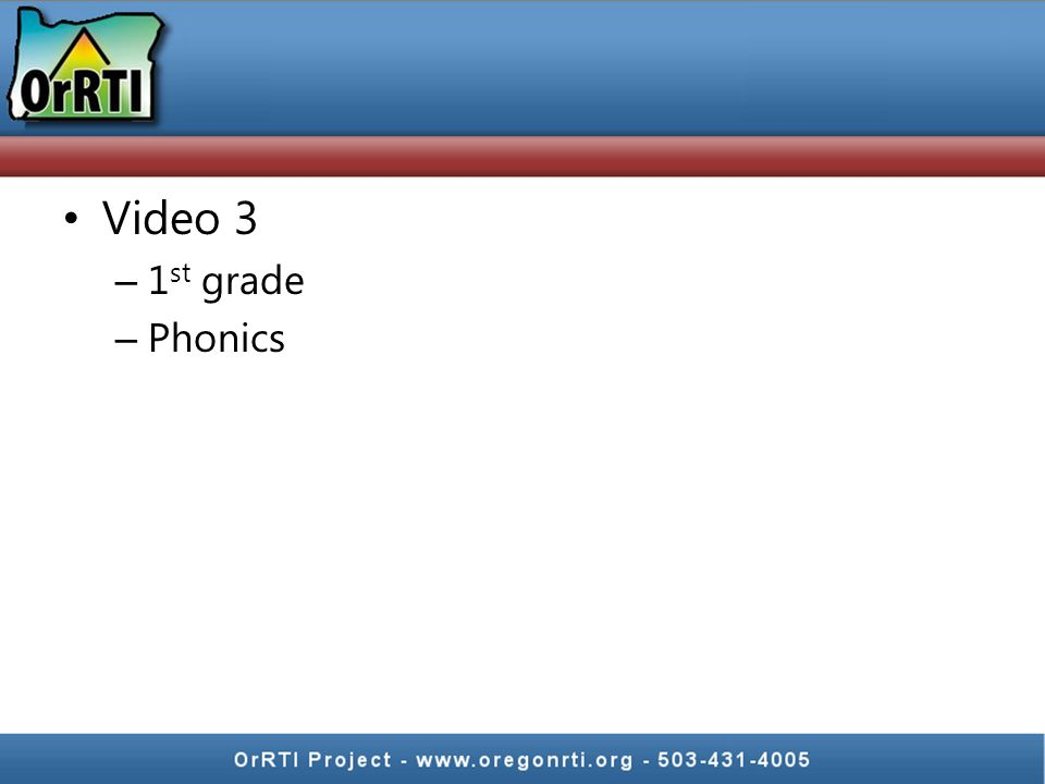 Video 3 – 1 st grade – Phonics