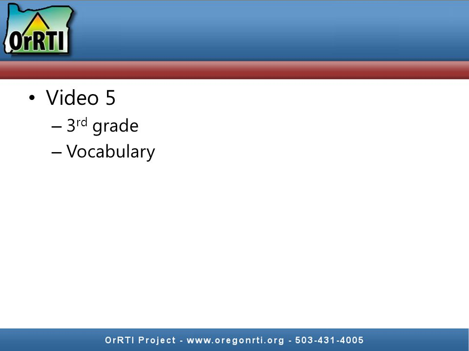 Video 5 – 3 rd grade – Vocabulary