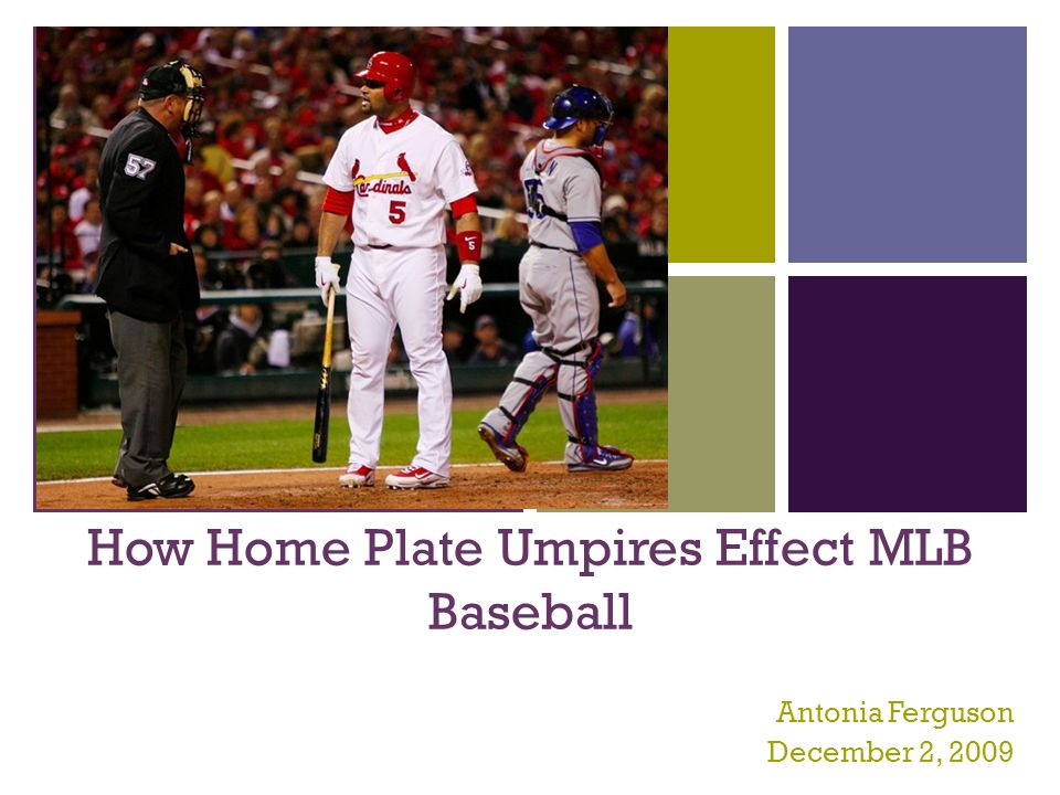 + Are umpires the most accurate way to call balls and strikes.