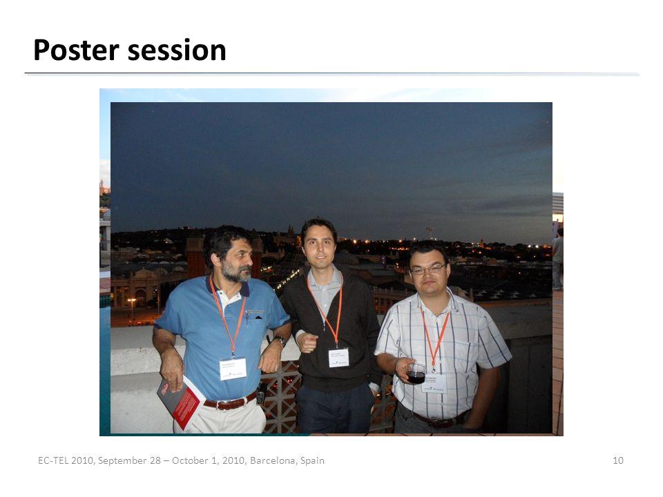 Poster session EC-TEL 2010, September 28 – October 1, 2010, Barcelona, Spain10