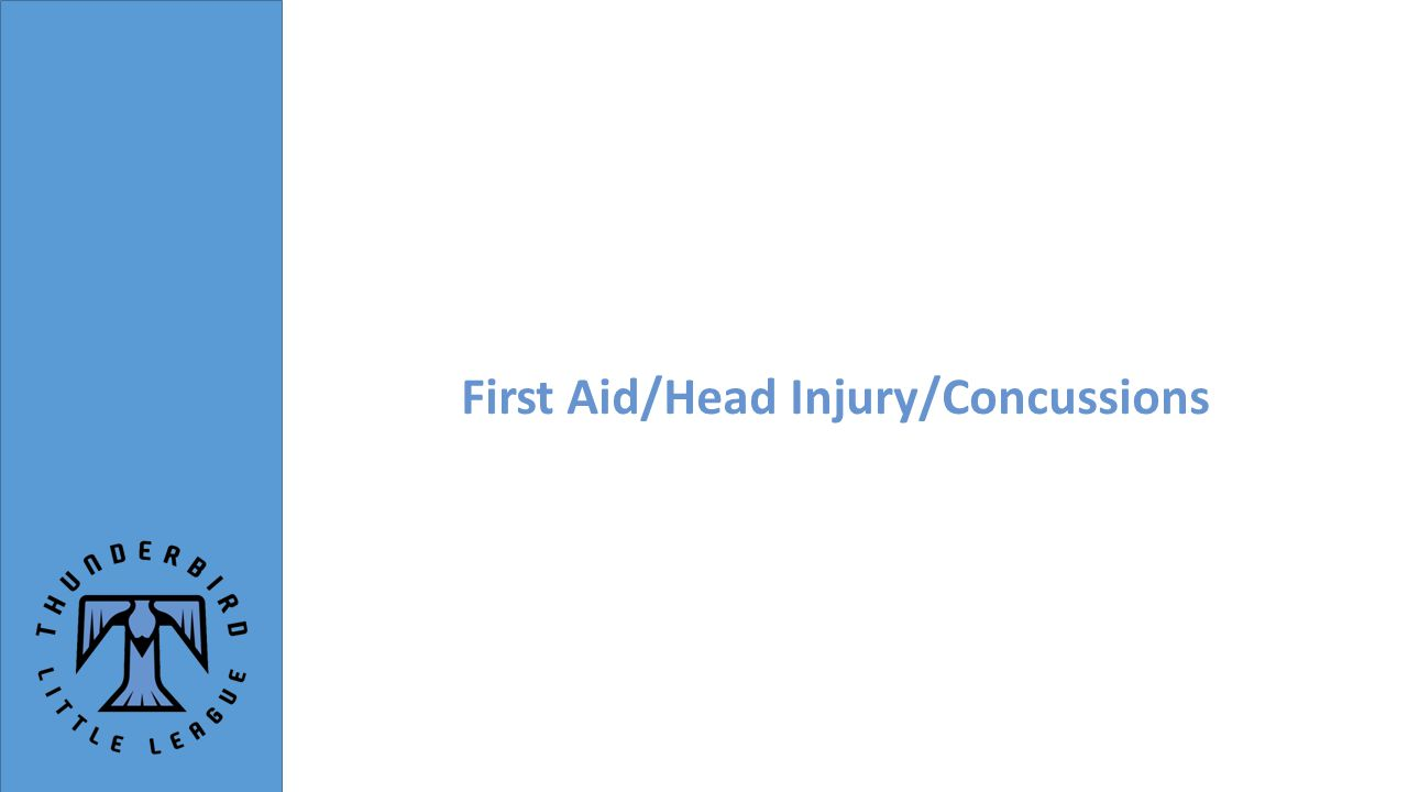 First Aid/Head Injury/Concussions