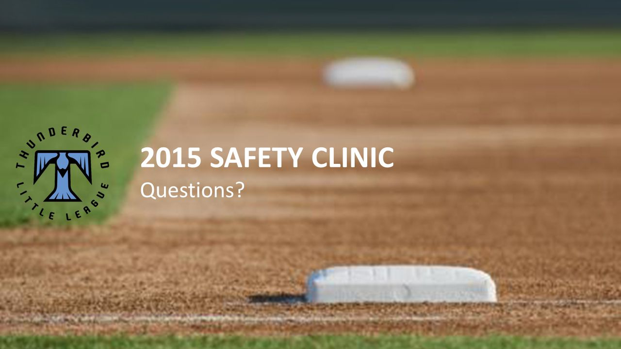 2015 SAFETY CLINIC Questions