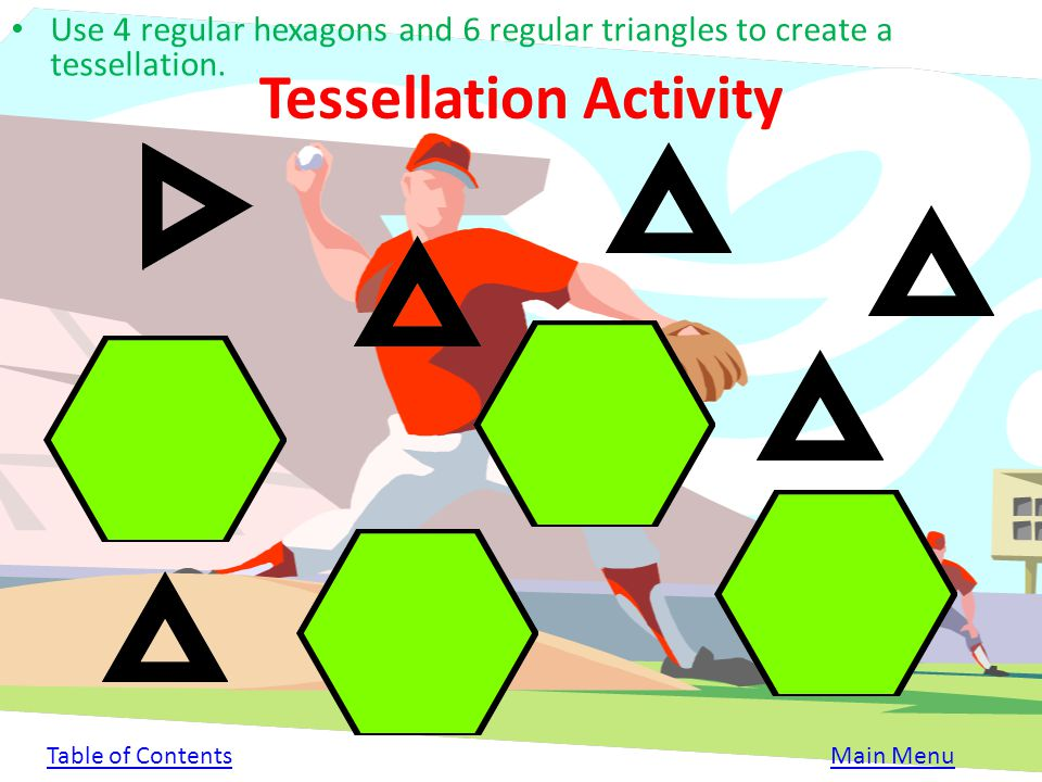 Real-Life Example 4 random bases joined together form a tessellation. Table of ContentsMain Menu