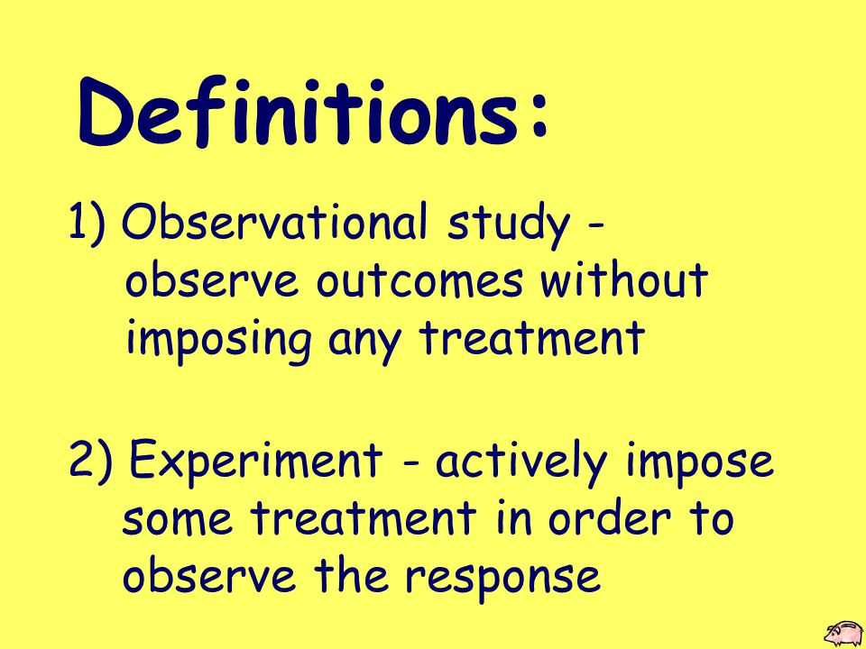 10) Blinding - method used so that units do not know which treatment they are getting 11) Double blind - neither the units nor the evaluator know which treatment a subject received
