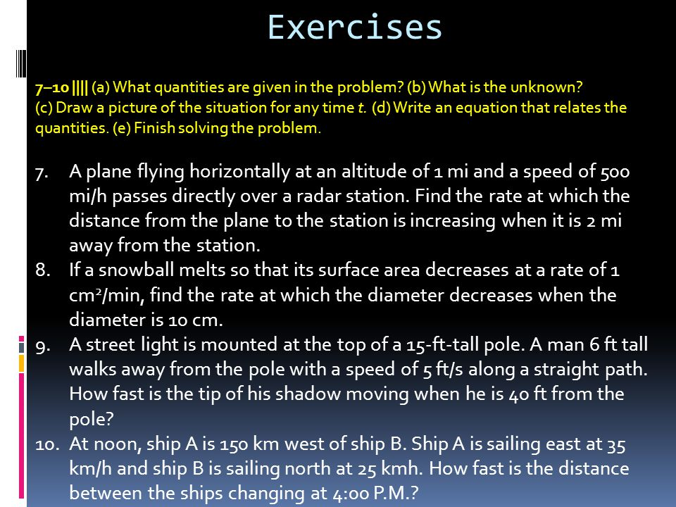7–10 |||| (a) What quantities are given in the problem.