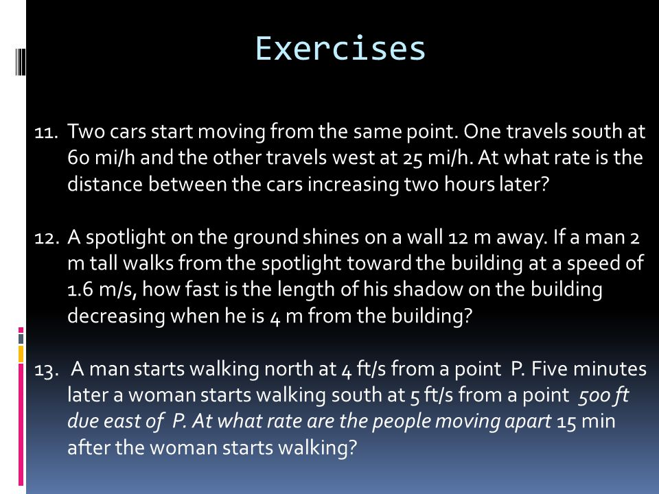 Exercises 11.Two cars start moving from the same point.