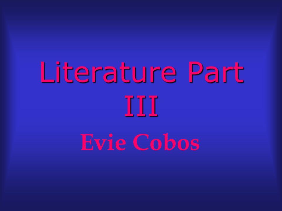 Literature Part III Evie Cobos