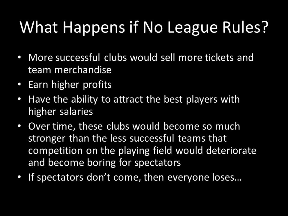 What Happens if No League Rules.