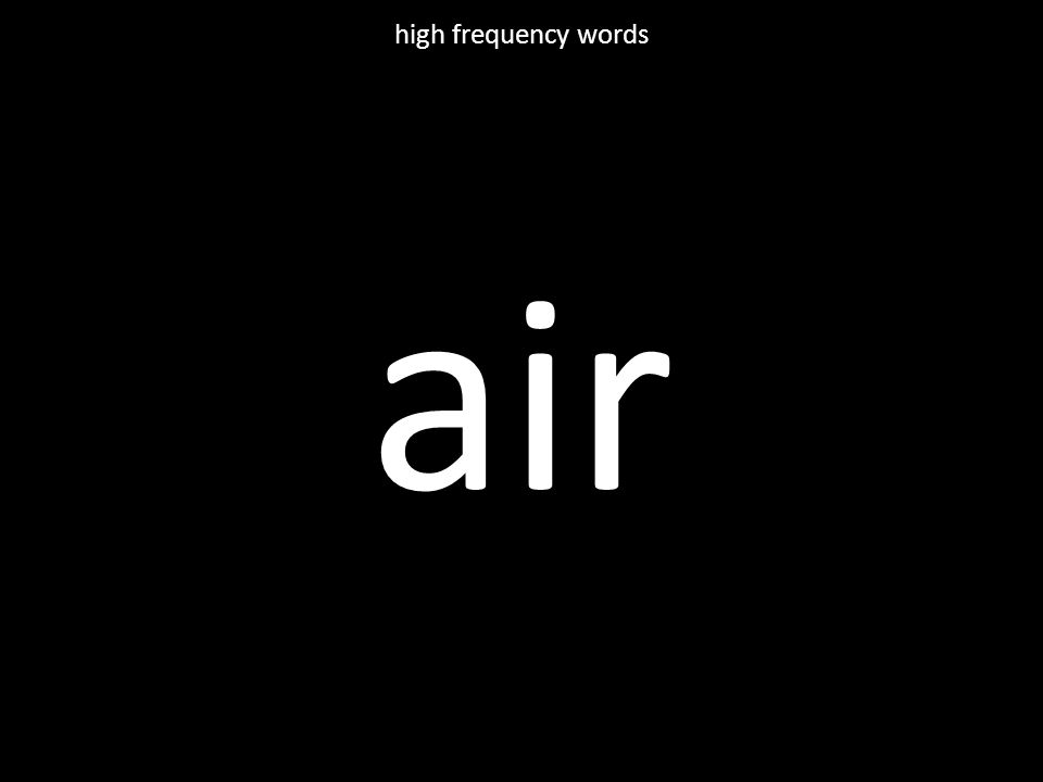 air high frequency words