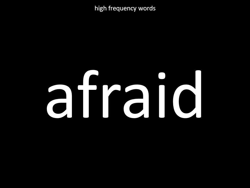 afraid high frequency words