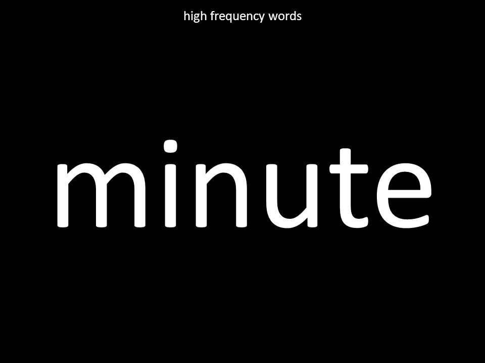 minute high frequency words