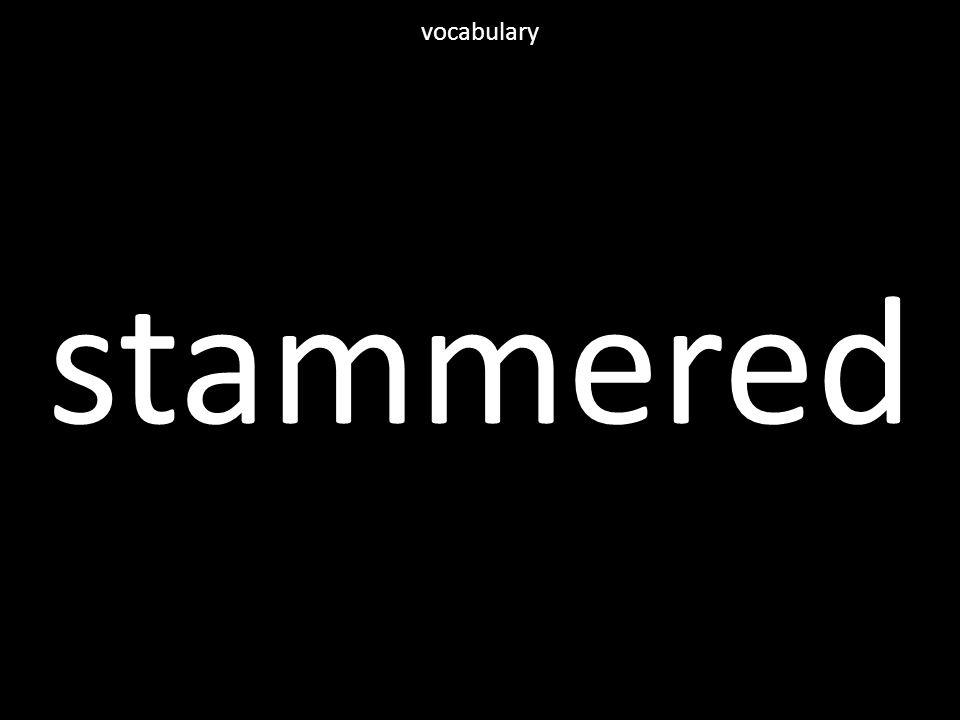stammered vocabulary