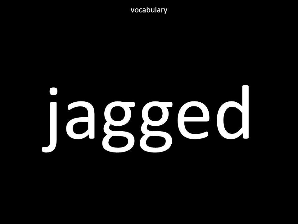 jagged vocabulary