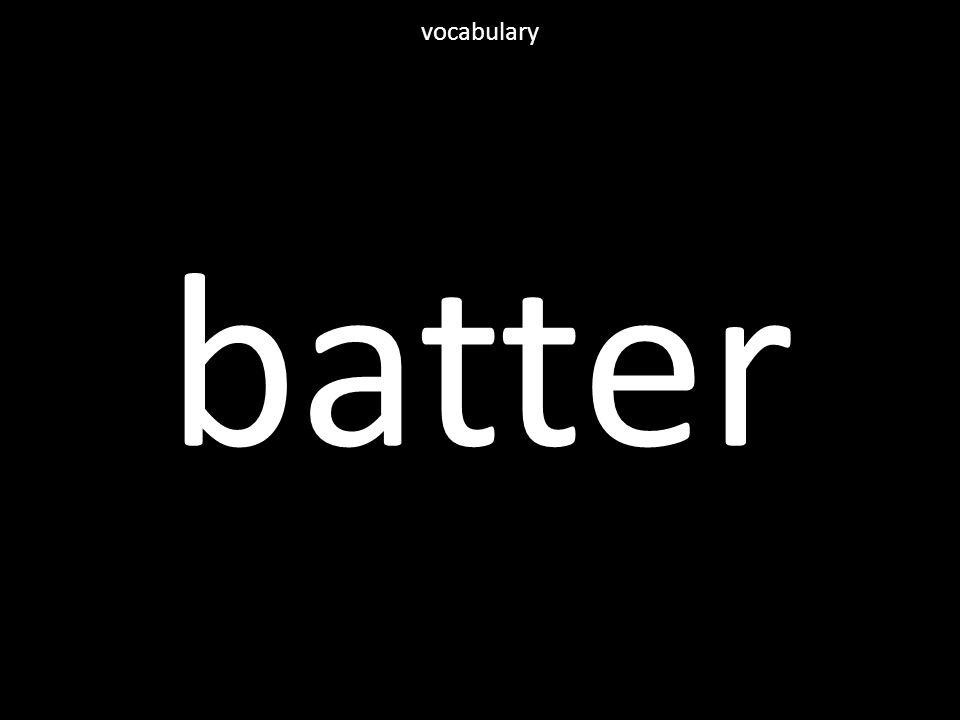 batter vocabulary