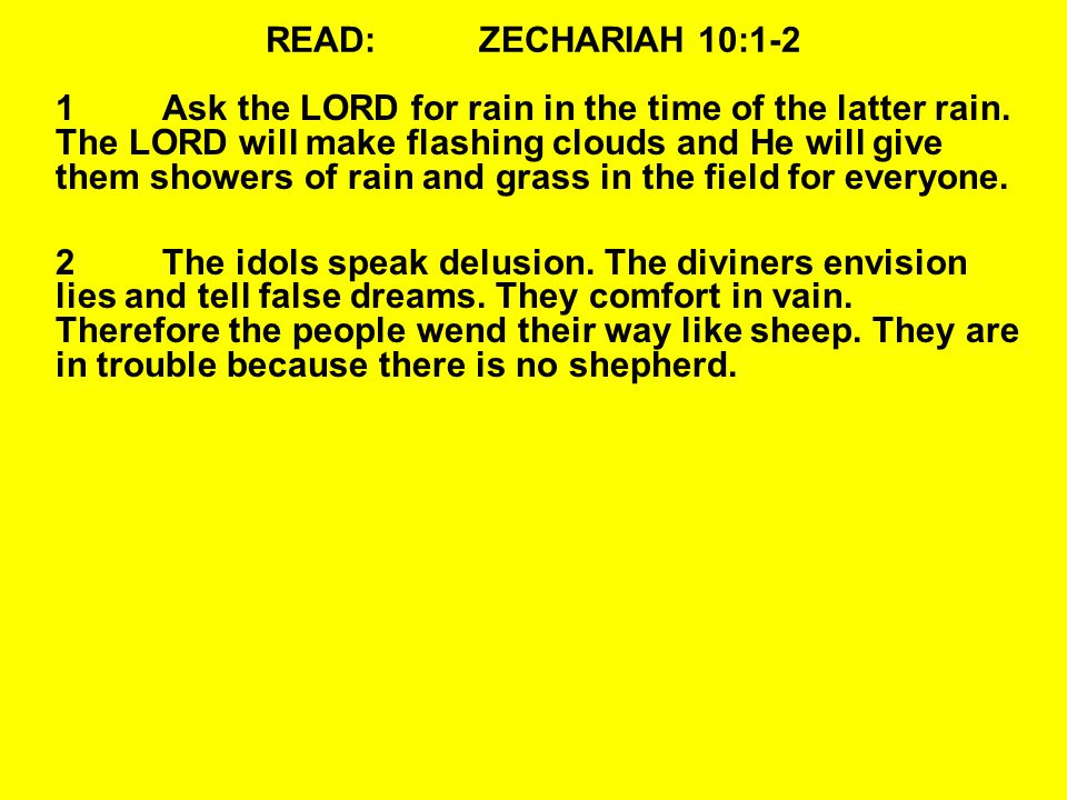 QUESTIONS:ZECHARIAH 10:11-12 11He shall pass through the sea with affliction, and strike the waves of the sea: All the depths of the River shall dry up.