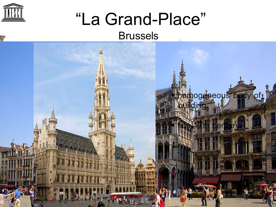 La Grand-Place Brussels  homogeneous body of building  late 17th century