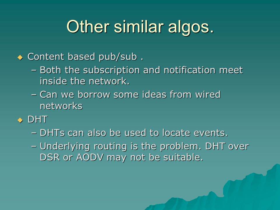 Other similar algos.  Content based pub/sub.