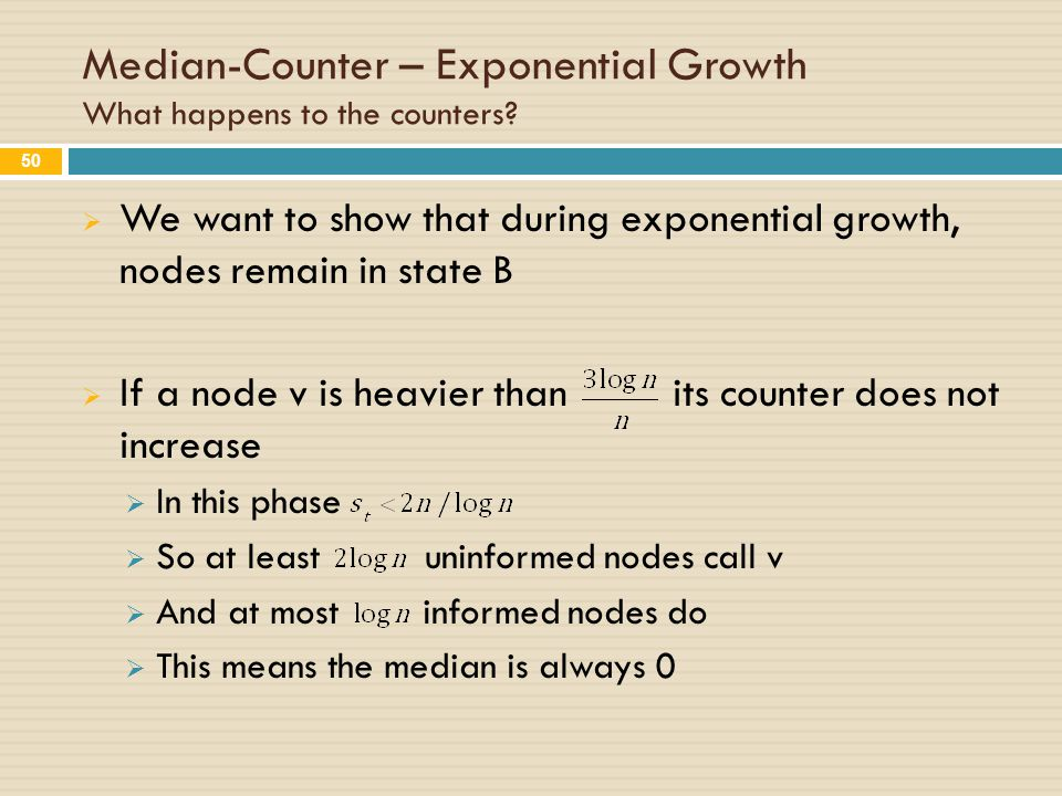 Median-Counter – Exponential Growth What happens to the counters.