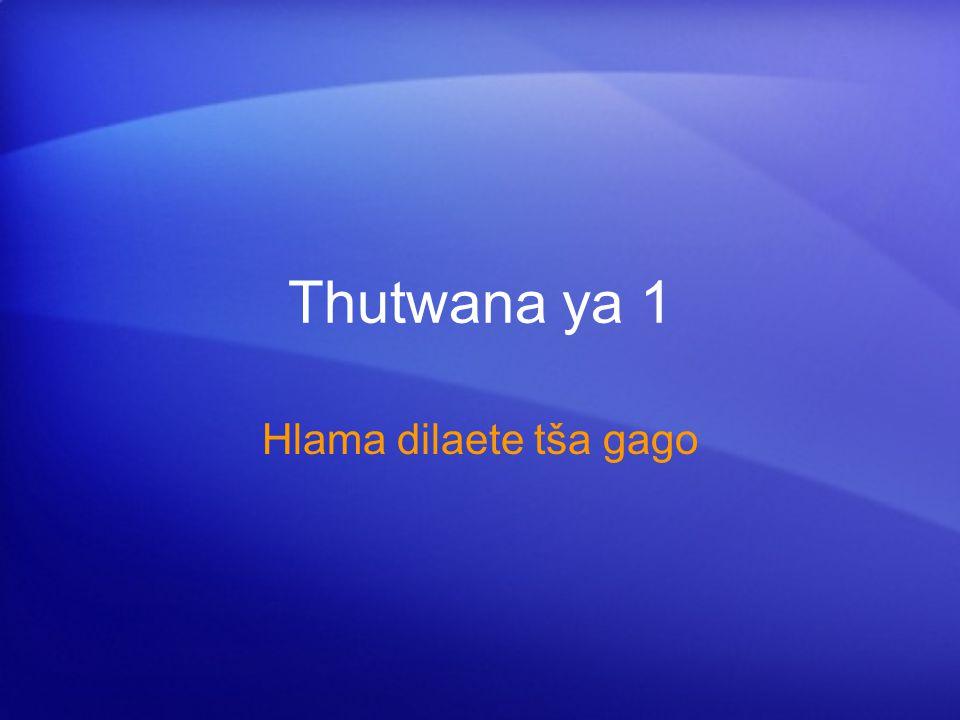 Thutwana ya 1 Hlama dilaete tša gago