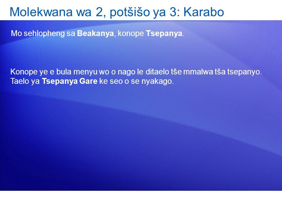 Molekwana wa 2, potšišo ya 3: Karabo Mo sehlopheng sa Beakanya, konope Tsepanya.