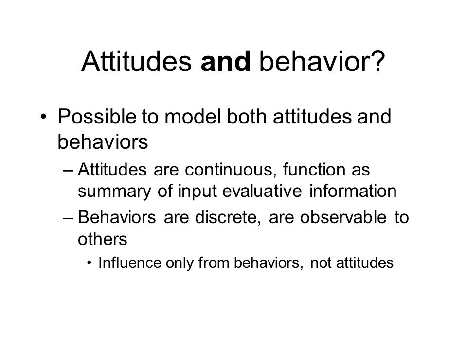 Attitudes and behavior.