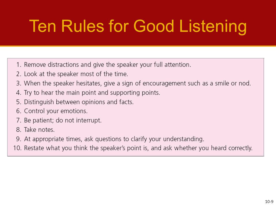 Ten Rules for Good Listening 10-9