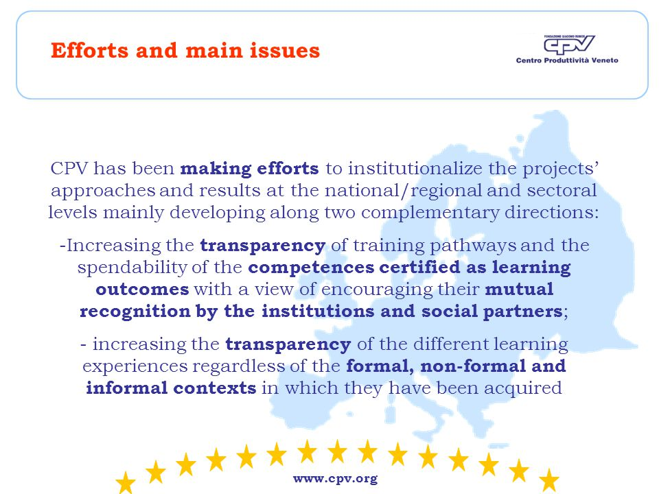 www.cpv.org Promoting the comparability of qualifications between different national, regional or sectoral contexts and their future compatibility with EQF At present, Italy does not have a homogenous framework for identifying, representing and certifying competences.
