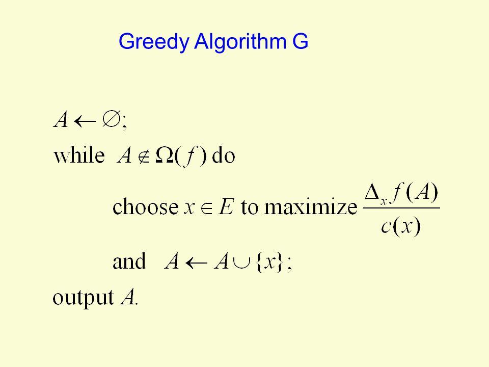 Greedy Algorithm G
